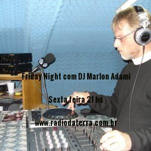 FRIDAY NIGHT - RADIO DA TERRA - 24.07.15