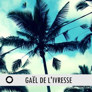 Tanzgemeinschaft guest: Gaël De l'Ivresse presenting summer vibes!