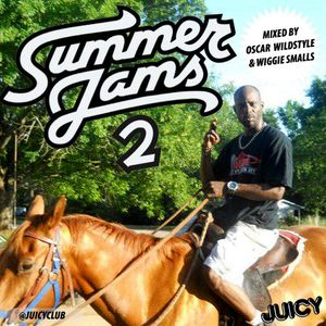 Oscar Wildstyle & Wiggie Smalls - Summer Jams vol. 2