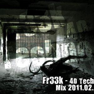 Fr33k - 4D Techno Mix 2011.02.25