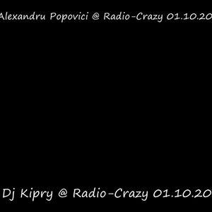 Alexandru Popovici & Dj Kipry @ Radio-Crazy Part II