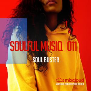 Soul Buster - Soulful Musiq 011 (December 2016) (Final)