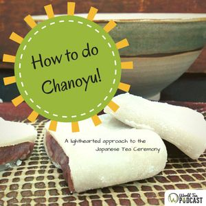How to do Chanoyu - A Conversation with Secret Teatime