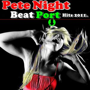 Pete Night - Beatport Hits 2011.