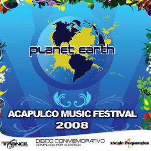 Acapulco Music Festival 2008 - Planet Earth / LineUp Compilation (No Oficial CD)