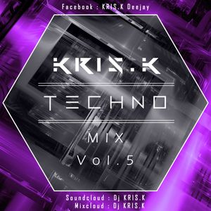 KRIS.K - Techno Mix Vol.5