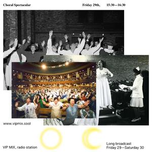 Choral Spectacular, VIP MIX, 29 May 2020