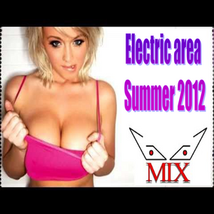 Electric area summer 2012