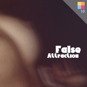 Soundscape.10 with lost.ghost - False Attraction