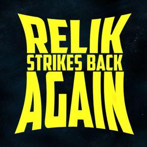 Relik strikes back again