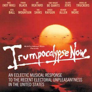 Trumpocalypse Now