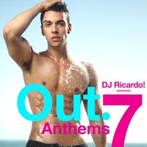 DJ Ricardo! Presents Out. Anthems 7 (The Megamix)