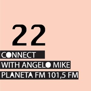 Connect 22 with Angelo Mike