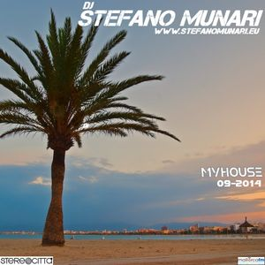 MYHOUSE – 2014 09 – DJ STEFANO MUNARI