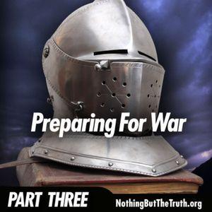 Preparing Fro War - Part 3