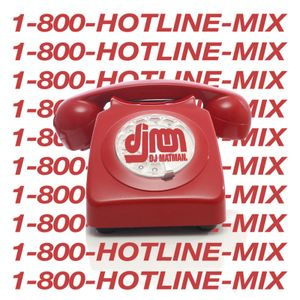 The Hotline Mix