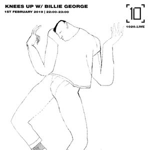 Knees Up w/ Billie George - 1st February 2019