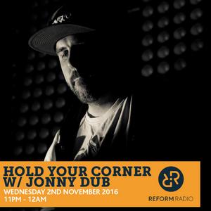 Hold Your Corner w/Jonny Dub 2nd November 2016