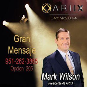 Gran Mensaje del Presidente de ARIIX Mark Wilson