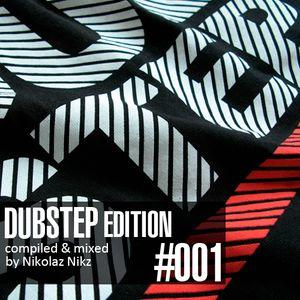Dub Step Edition #001