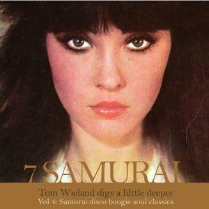 7 SAMURAI dig a lil deeper Vol IV : Samurai DiscoBoogieSoul Classics
