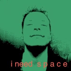 I NEED SPACE - JAONSKY