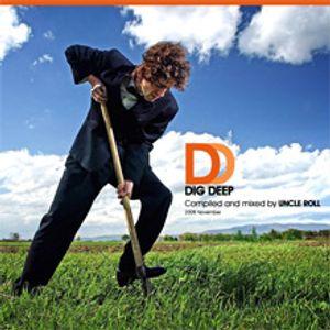 Uncle Roll - Dig Deep (November 2008)