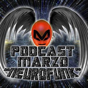 """Mansonn Jr. - Podcast # Marzo """"NeuroFunk"""""""
