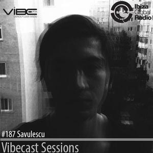 Savulescu @ Vibecast Sessions #187 - Vibe FM Romania