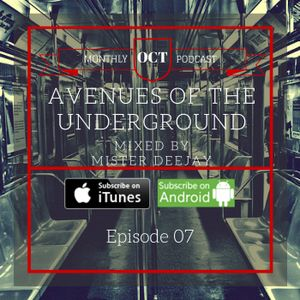 Avenues Of The Underground Ep 07