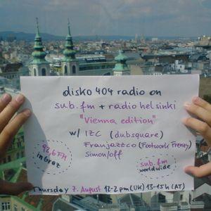 SUB FM / Radio Helsinki - disko404 radio - IZC, Franjazzco, Simon/off - 07/08/14