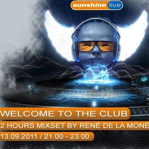 René de la Moné - In the Mix @ Welcome to the Club (13.09.11 - 22-23h)
