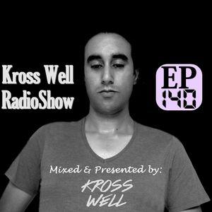 Kross Well RadioShow (Episode 140) 06.28.2017
