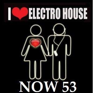 ELECTRO HOUSE 53 now