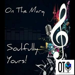 01.31.21: On The Marq| Soulfully Yours
