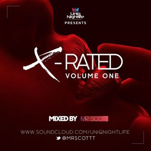 X-Rated Volume One By @MrScottt