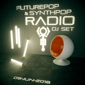 DJ Led Manville - Futurepop & Synthpop Radio DJ Set (09-Jun-2018)