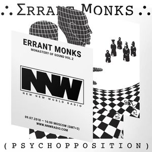 Errant Monks - Monastery of Sound vol. 2 9th July 2018