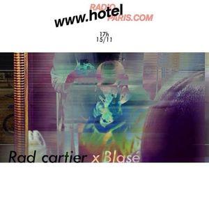 Rad Cartier & Blasé - 15/11/2016