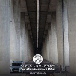 Peur Bleue Records w/ Gohan - 21st October 2017