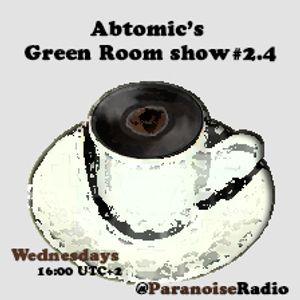 Green Room show #2.4 @ Paranoise web Radio