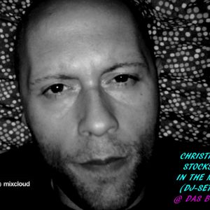 Christian Stocks in the mix (djset) @ DAS BOOT (part one)