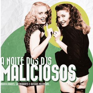 A noite dos DJs Maliciosos, Brasilidades no Prato mixtape