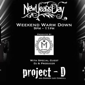 Mark Maddox - The Weekend Warm Down New Years Day Special Feat. Guest Mix From Project D Live On Pur