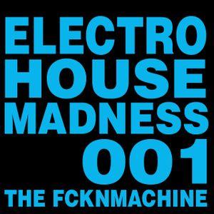 Eltro Madness 001/The FCKNMACHINE