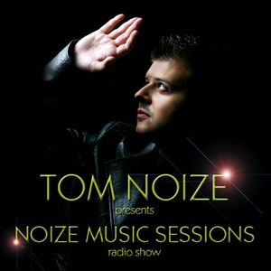 Tom Noize - Noize Music Sessions 036. - Radio Face 2013.05.25.