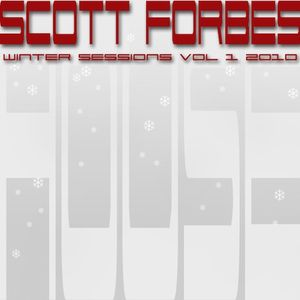 ScottForbes Winter Sessions Vol1 2010
