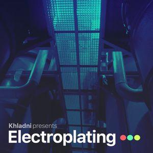 Khladni - Electroplating 062