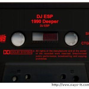 DJ ESP - 1990 Deeper
