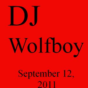 9/15/2011 DJ Wolfboy Radio Show